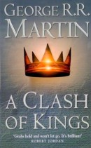 George Raymond Richard Martin - A Clash of Kings
