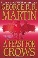 George Raymond Richard Martin - A Feast for Crows