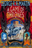 George Raymond Richard Martin - A Game of Thrones