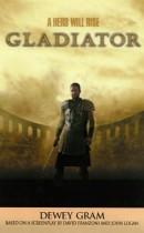 Dewey Gram - Gladiator
